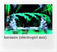 harunire (electrogirl mix)