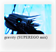 gravity (SUPEREGO mix)